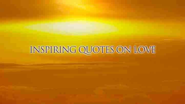 Inspiring quotes on love 【Messages from Heaven】
