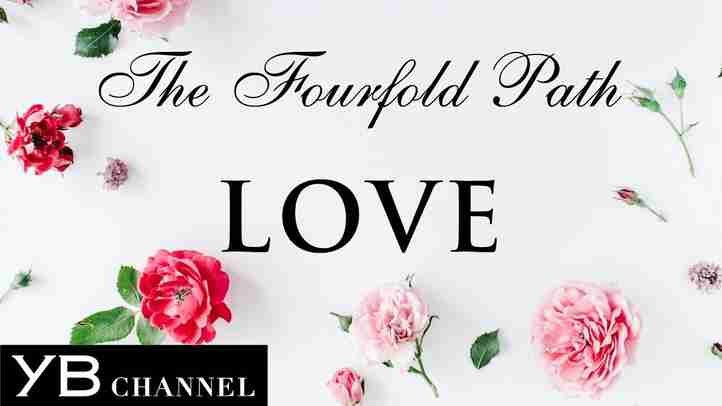 Eng.【LOVE】Things to Know Before you Die【The Fourfold Path】