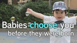 Birthー子どもは親を選んで生まれてくる【Babies choose you before they were born】